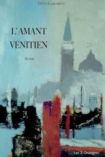L'amant vénitien - OdileLamourère
