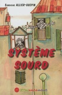 Système sourd - SandrineAllier-Guépin