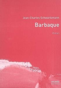 Barbaque - Jean-CharlesSchwartzmann