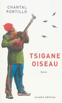 Tsigane-oiseau - Chantal Portillo