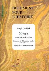 Michaël, un destin allemand - JosephGoebbels