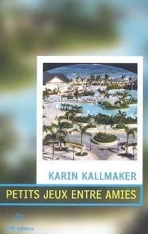 Petits jeux entre amies - KarinKallmaker