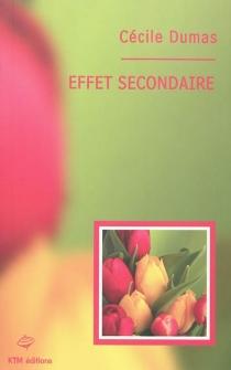 Effet secondaire - CécileDumas