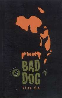 Bad dog - Elisa Vix