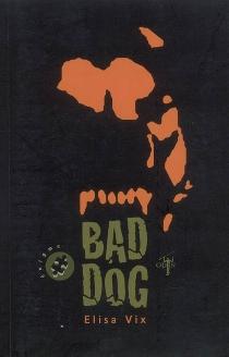 Bad dog - ElisaVix