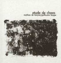 Etude de chaos - GuillaumeBoppe