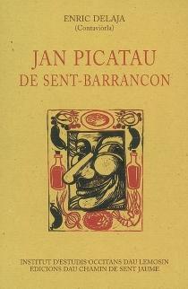 Jan Picatau de Sent-Barrancon - EnricDelaja