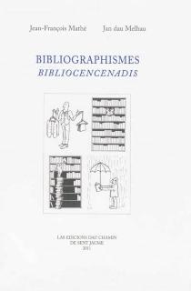 Bibliocencenadis| Bibliographismes - JanDau Melhau