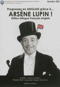 Progressez en anglais grâce à... Arsène Lupin ! - MauriceLeblanc