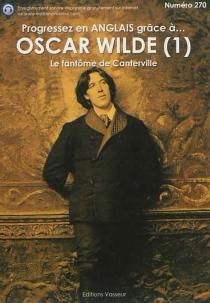 Progressez en anglais grâce à... Oscar Wilde | Volume 1 - OscarWilde