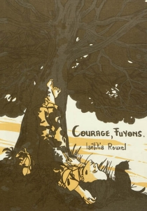Courage, fuyons. - LaëtitiaRouxel
