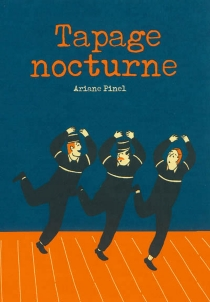 Tapage nocturne - Ariane Pinel
