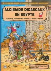 Alcibiade Didascaux en Egypte - Scardanelli