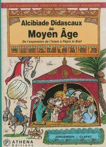 Alcibiade Didascaux au Moyen Age - Clapat