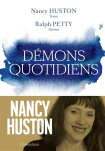 Démons quotidiens - Nancy Huston