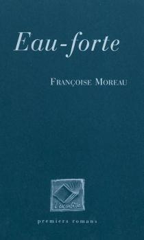 Eau-forte - FrançoiseMoreau