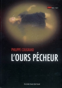 L'ours pécheur - Philippe Cougrand