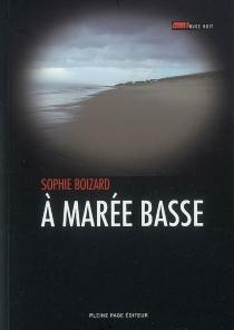 A marée basse - SophieBoizard