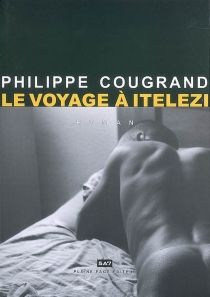 Le voyage à Itelezi - PhilippeCougrand