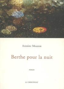 Berthe pour la nuit - AntoineMouton