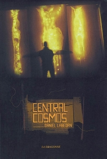 Central cosmos : roman-poème - DanielLabedan