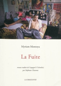 La fuite - MyriamMontoya