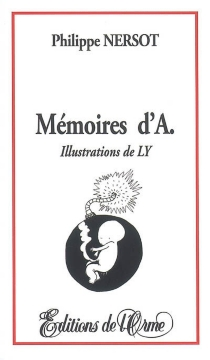 Mémoires d'A. - Philippe Nersot
