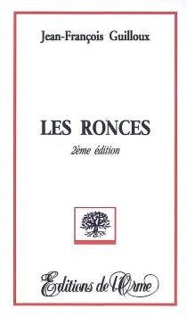 Les ronces - Jean-FrançoisGuilloux