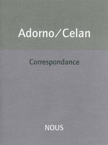 Correspondance - Theodor WiesengrundAdorno