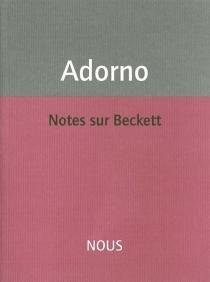 Notes sur Beckett - Theodor WiesengrundAdorno