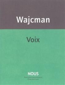 Voix| Suivi de Chut ! - GérardWajcman