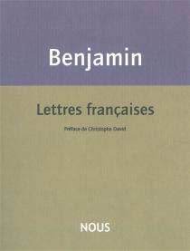 Lettres françaises - WalterBenjamin