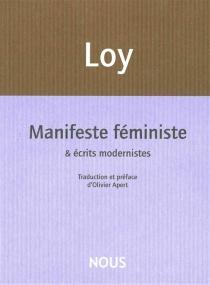 Manifeste féministe et écrits modernistes - MinaLoy