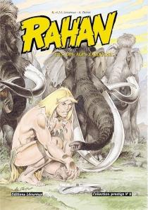 Rahan : fils des âges farouches - AndréChéret