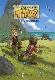 Le monde de Titus - Koulou
