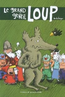 Le grand gentil loup - BenLebègue