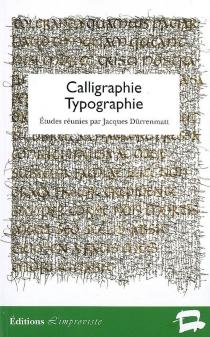 Calligraphie, typographie -
