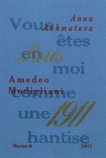 Paris 1911 - Anna AndreevnaAkhmatova