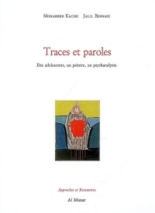 Traces et paroles : des adolescents, un peintre, un psychanalyste - Jalil Bennani, Mohamed Kacimi