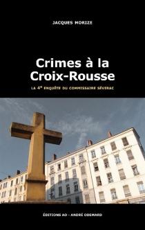 Une enquête du commissaire Séverac - JacquesMorize