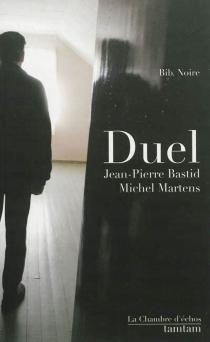 Duel - Jean-PierreBastid