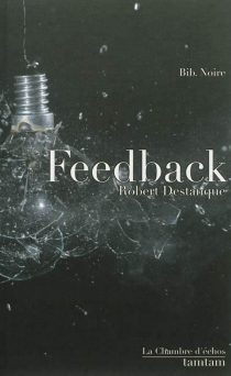 Feedback - Robert Destanque