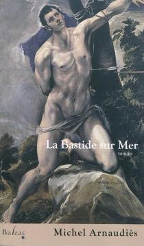 La bastide sur mer - MichelArnaudiès