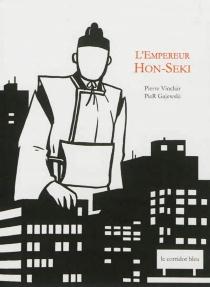 L'empereur Hon-Seki - PieRGajewski