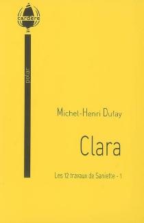 Les 12 travaux de Saniette : polar - Michel-HenriDufay