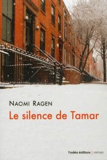 Le silence de Tamar - NaomiRagen