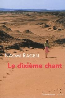 Le dixième chant - NaomiRagen