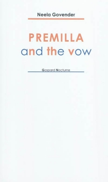 Premilla and the vow - Neela Govender