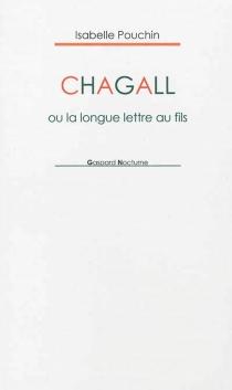 Chagall ou La longue lettre au fils - IsabellePouchin