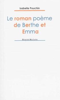 Le roman poème de Berthe et Emma - IsabellePouchin